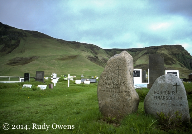 You can see how Icelanders' naming traditions are expressed on these headstones (son of and daughter of). I snapped this in June 1998 during my first trip to Iceland.