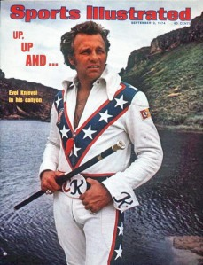 The Sports Illustrated cover shows Evel Knievel in his purest form, decked out in his all-American jump suit (great photo).